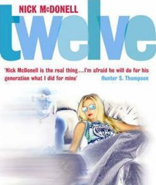 McDonell, Nick / Twelve (Large Paperback)