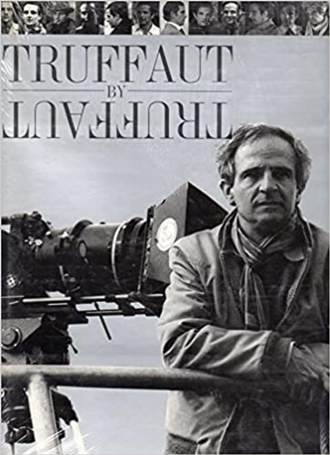 Rabourdin, Dominique ( Editor) - Truffaut by Truffaut - HB - Abrams USA - 1987 - Film & Cinema