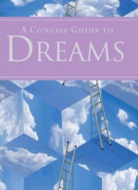 Clucas, Philip / A Concise Guide to Dreams (Large Paperback)