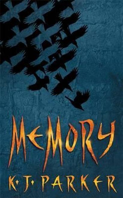 Parker, K. J. / Memory (Large Paperback)