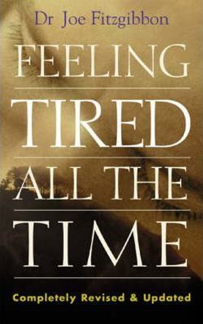 Fitzgibbon, Joe / Feeling Tired All the Time (Large Paperback)