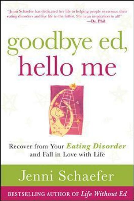 Schaefer, Jenni / Goodbye Ed, Hello Me (Large Paperback)