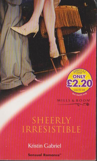 Mills & Boon / Sensual Romance / Sheerly Irresistible