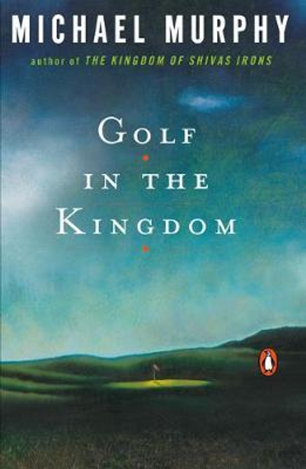 Murphy, Michael / Golf in the Kingdom (Large Paperback)