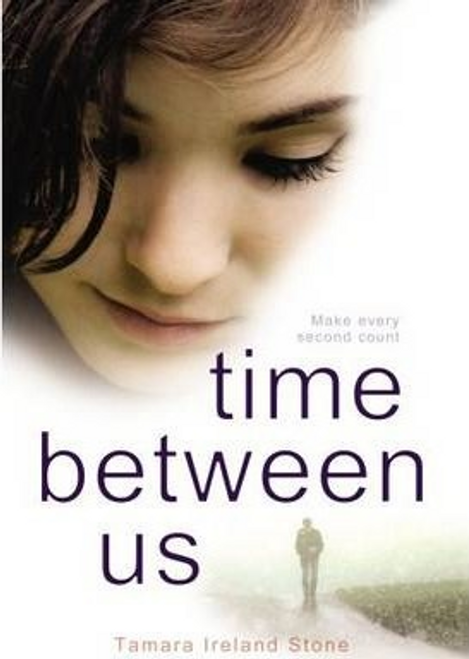 Stone, Tamara Ireland / Time Between Us (Large Paperback)