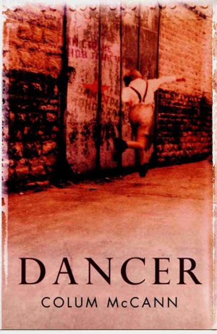 McCann, Colum / Dancer (Large Paperback)