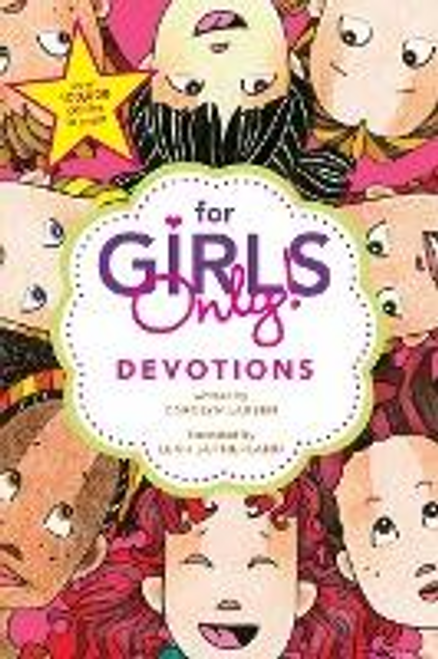 Larsen, Carolyn / For Girls Only! Devotions (Large Paperback)