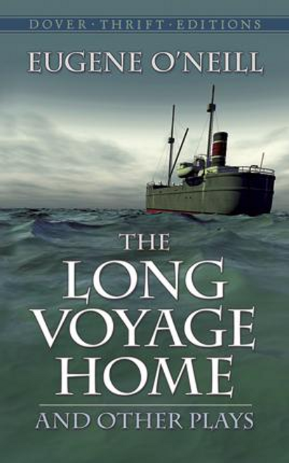 ONeill, Eugene Gladstone / The Long Voyage Home and Other Plays (Large Paperback)