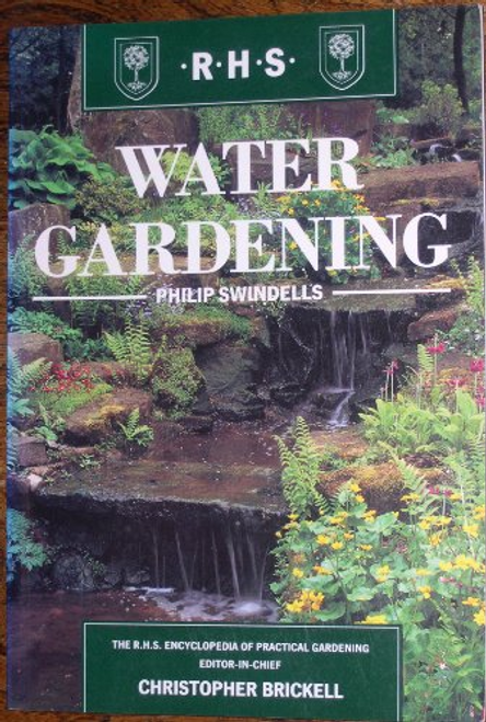 Swindells, Philip / Water Gardening (Large Paperback)