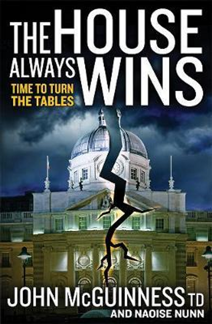 McGuinness, John / The House Always Wins (Large Paperback)