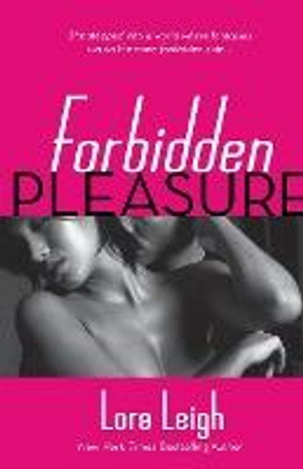 Leigh, Lora / Forbidden Pleasure (Large Paperback)