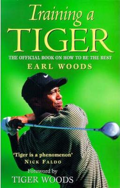 Woods, Earl / Training a Tiger (Large Paperback)