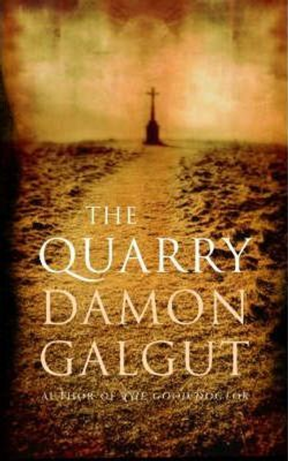 Galgut, Damon / The Quarry (Large Paperback)