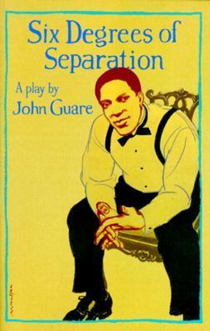 Guare, John / Six Degrees of Separation (Large Paperback)