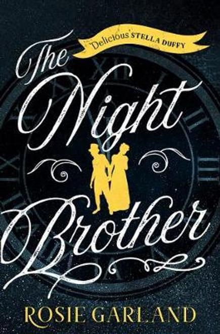 Garland, Rosie / The Night Brother