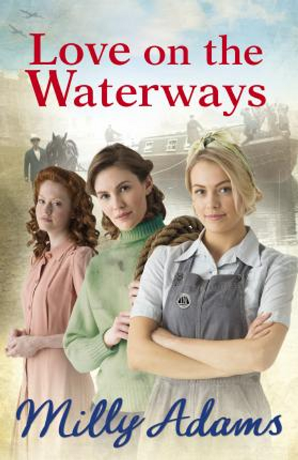 Adams, Milly / Love on the Waterways