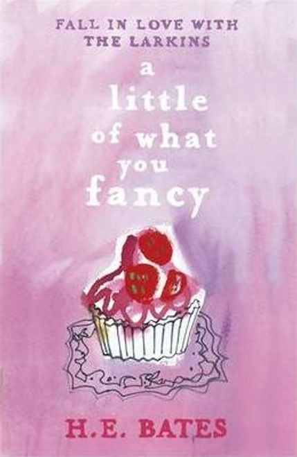 Bates, H. E. / A Little of What You Fancy : Book 5