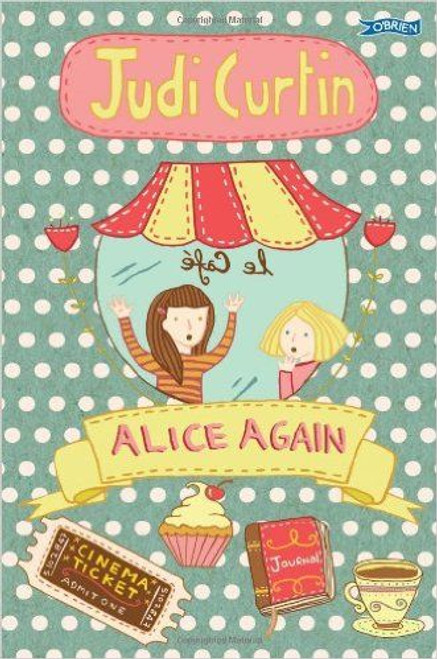 Curtin, Judi - Alice Again ( Alice and Megan Series, Book 2 ) - BRAND NEW