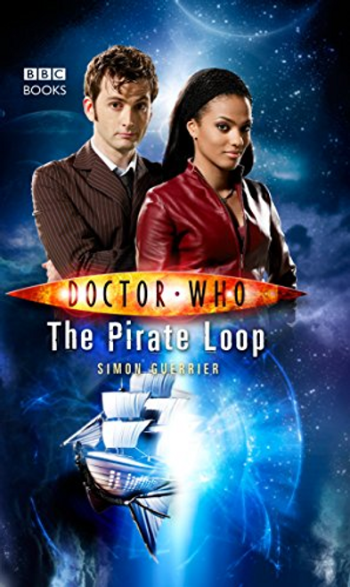 Guerrier, Simon / Doctor Who : The Pirate Loop