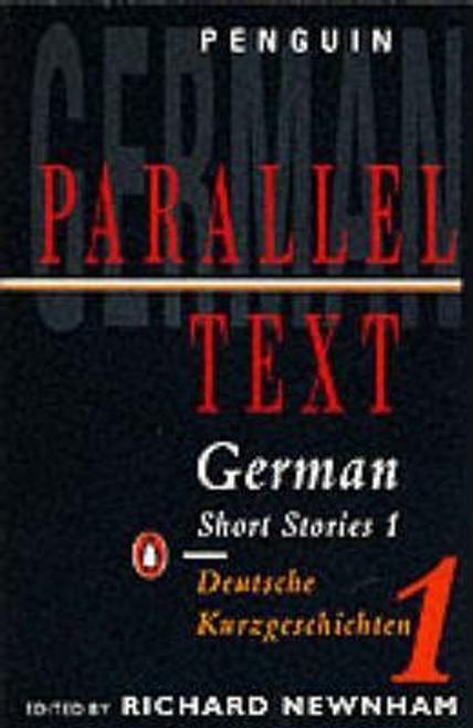 Newnham, Richard / Penguin Parallel Text: German Short Stories 1