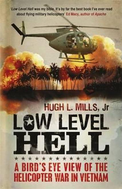 Mills, Hugh L. / Low Level Hell