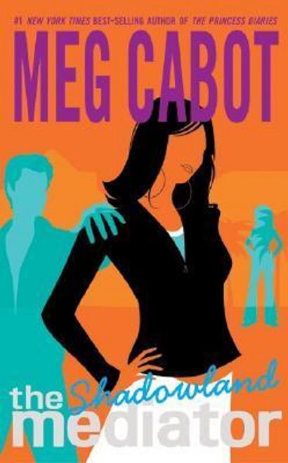 Cabot, Meg / The Mediator #1: Shadowland