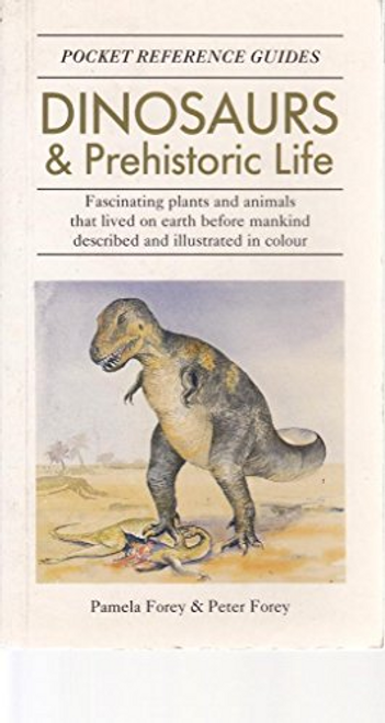 Forey, Pamela / Pocket Guide: Dinosaurs And Prehistoric Life