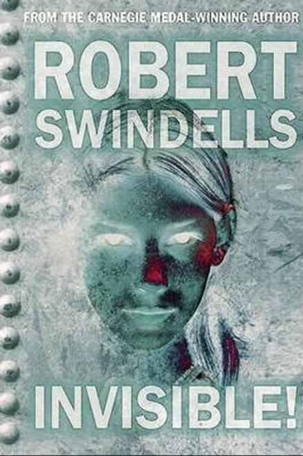 Swindells, Robert / Invisible!