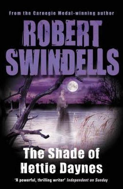 Swindells, Robert / The Shade of Hettie Daynes