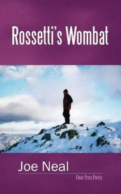 Neal, Joe / Rossetti's Wombat