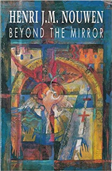 Nouwen, Henri J. M. / Beyond the Mirror