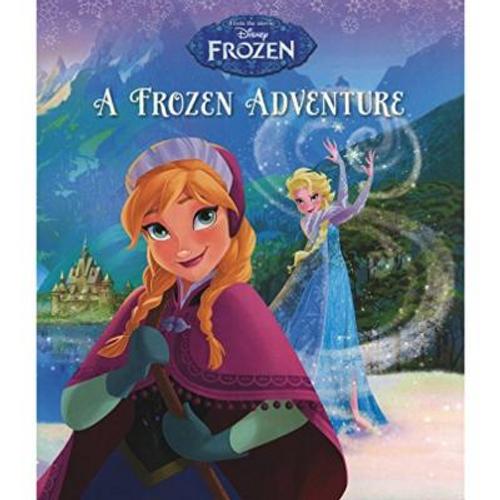 Disney Frozen: A Frozen Adventure(Children's Picture Book)