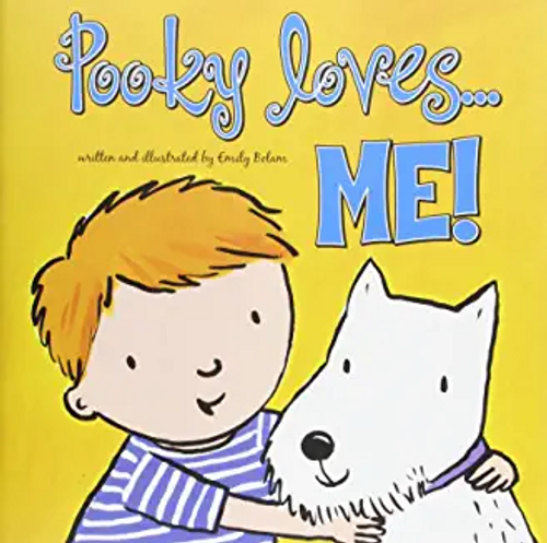 Bolam, Emily / Pooky Loves Me! (Children's Picture Book)
