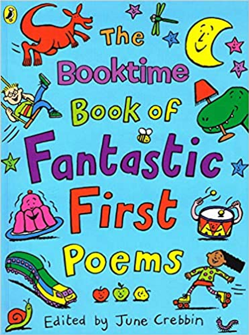 Crebbin, June / The Booktime Book of Fantastic First Poems (Children's Picture Book)