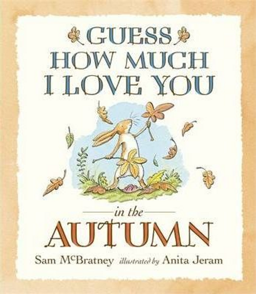 McBratney, Sam / Guess How Much I Love You in the Autumn (Children's Picture Book)