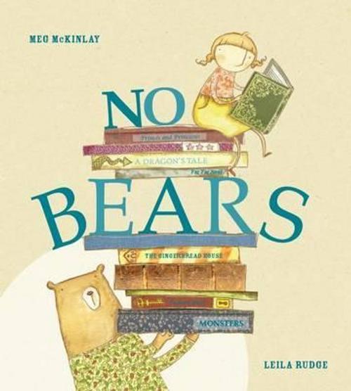 McKinlay, Meg / No Bears (Children's Picture Book)