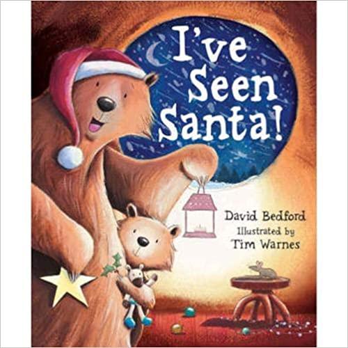 Bedford, David / I've Seen Santa! (Children's Picture Book)