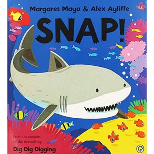 Mayo, Margaret / Snap! (Children's Picture Book)
