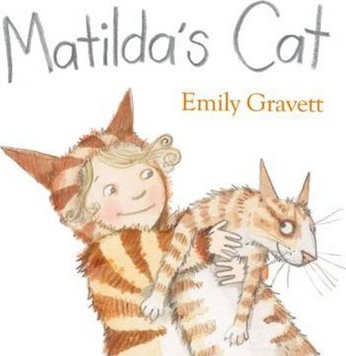 Gravett, Emily / Matilda's Cat (Children's Picture Book)