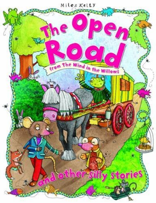 Kelly, Miles / The Open Road And Other Silly Stories (Children's Picture Book)
