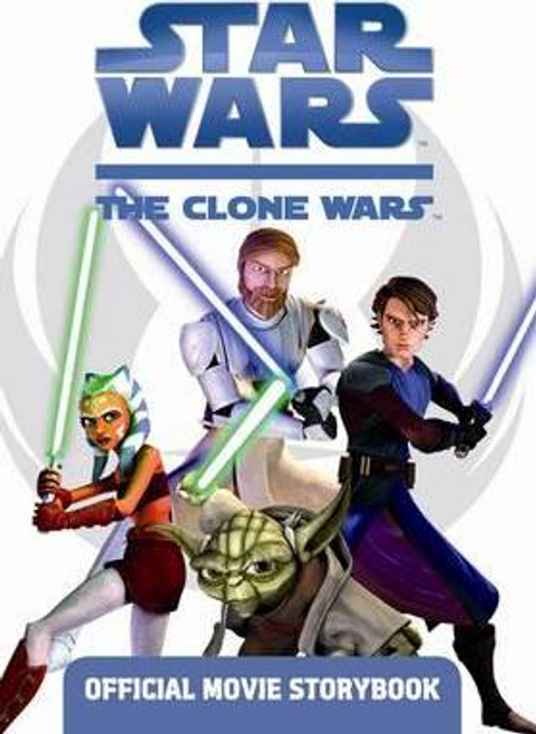 Star Wars the Clone Wars: Official Movie Storybook (Children's Picture Book)