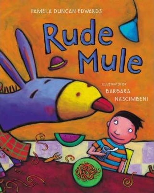 Edwards, Pamela Duncan / Rude Mule (Children's Picture Book)