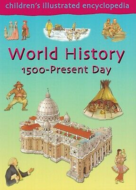 World history 1500-present day (Children's Picture Book)