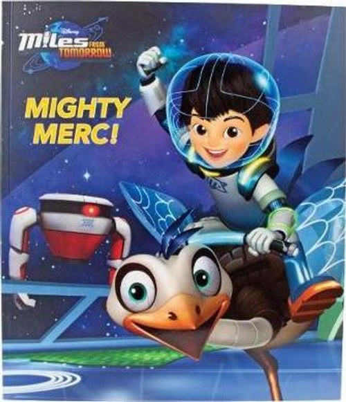 Disney's Miles From Tomorrow: Mighty Merc (Children's Picture Book)