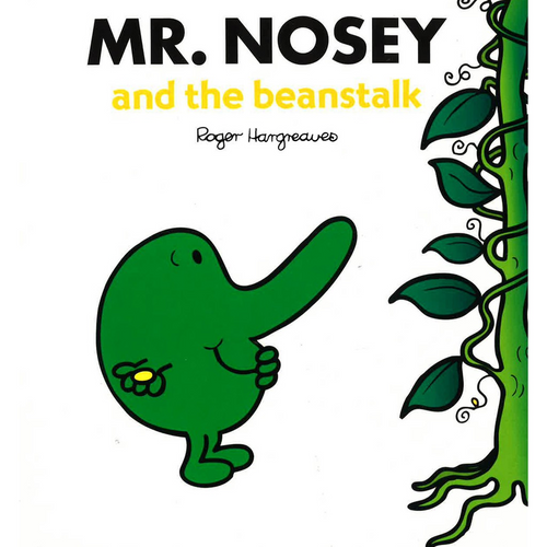 Hargreaves, Roger / Mr. Nosey and the Beanstalk (Children's Picture Book)