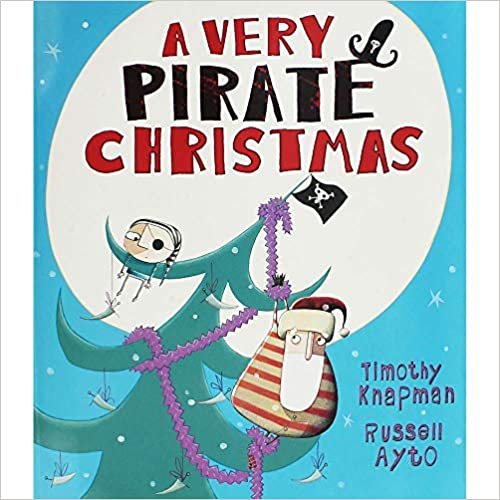 Knapman, Timothy / A Very Pirate Christmas (Children's Picture Book)