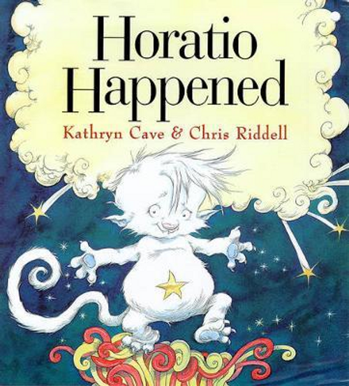 Cave, Kathryn / Horatio Happened (Children's Picture Book)