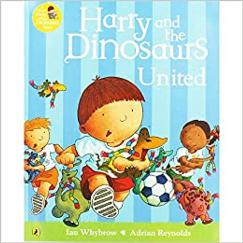 Whybrow, Ian / Harry and the Dinosaurs: United (Children's Picture Book)