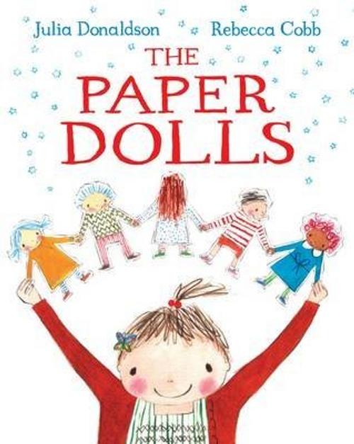 Donaldson, Julia / The Paper Dolls (Children's Picture Book)