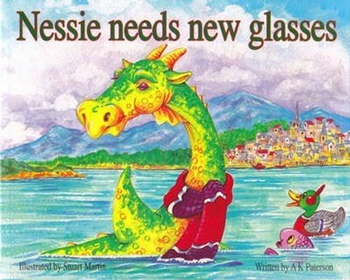 Paterson, A. K. / Nessie Needs New Glasses (Children's Picture Book)